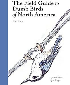 cover of the field guide to dumb birds of north america